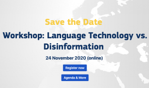 Workshop: Language Technology vs. Disinformation